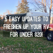 5 Easy Updates to Freshen Up your RV for Under $20!