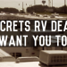 10 Secrets RV Dealers Don't Want You to Know